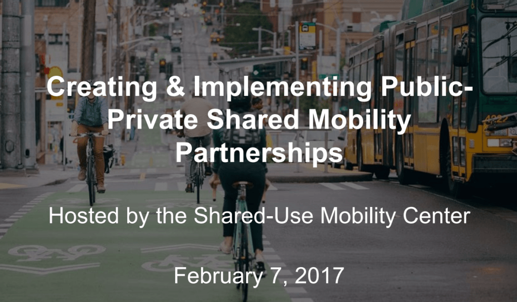 Image of the webinar cover slide. Person riding a bike and the title of the webinar: Creating and Implementing Public Private Share Mobility Partnerships