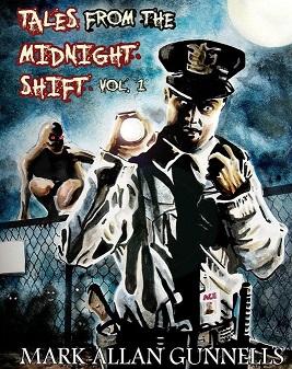 mark-allan-gunnells-tales-from-the-midnight-shift-small