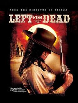 left for dead horror western