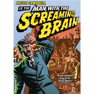 man-with-the-screaming-brain
