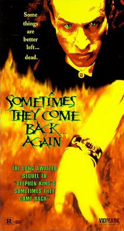 sometimes they come back again cover