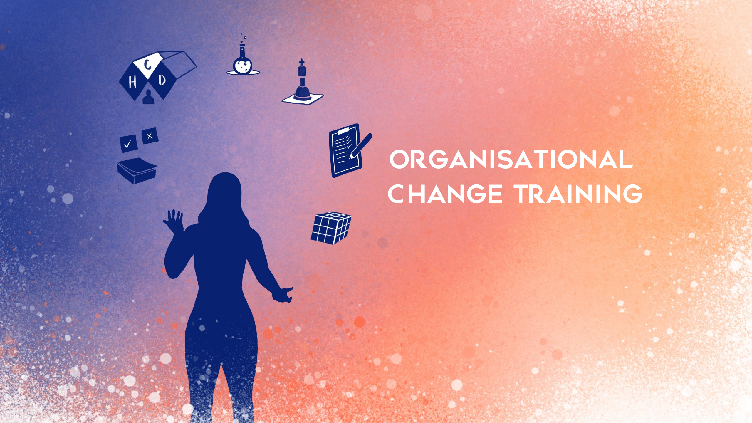 The Change Hub Services- Change Management Training