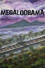 Megalodrama