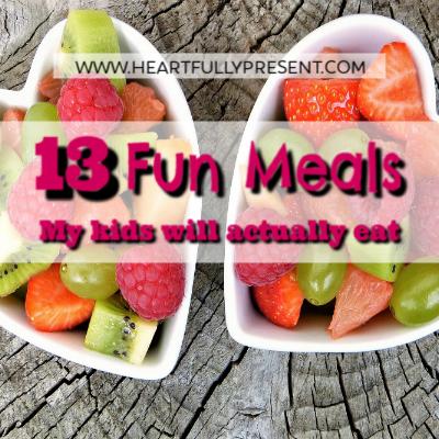 fun meals family meals kid meals hacks