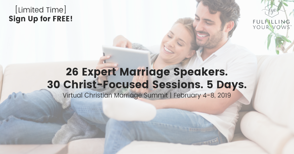 Fulfilling Your Vows Virtual Christian Marriage Summit
