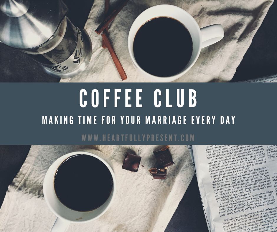 Coffee Club Make Time for Your Marriage Daily