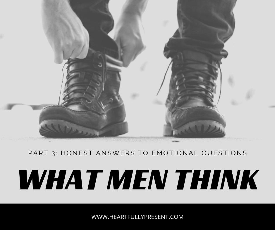 What Men Think Emotional Questions Trust Communication