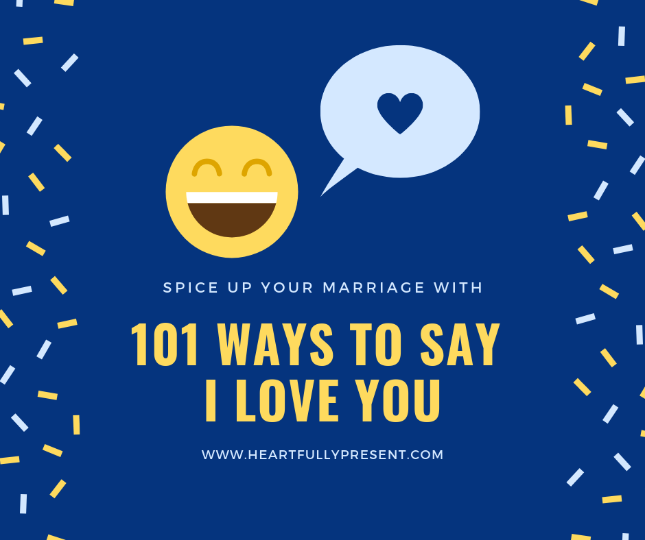 101 ways to say I love you spice up your marriage