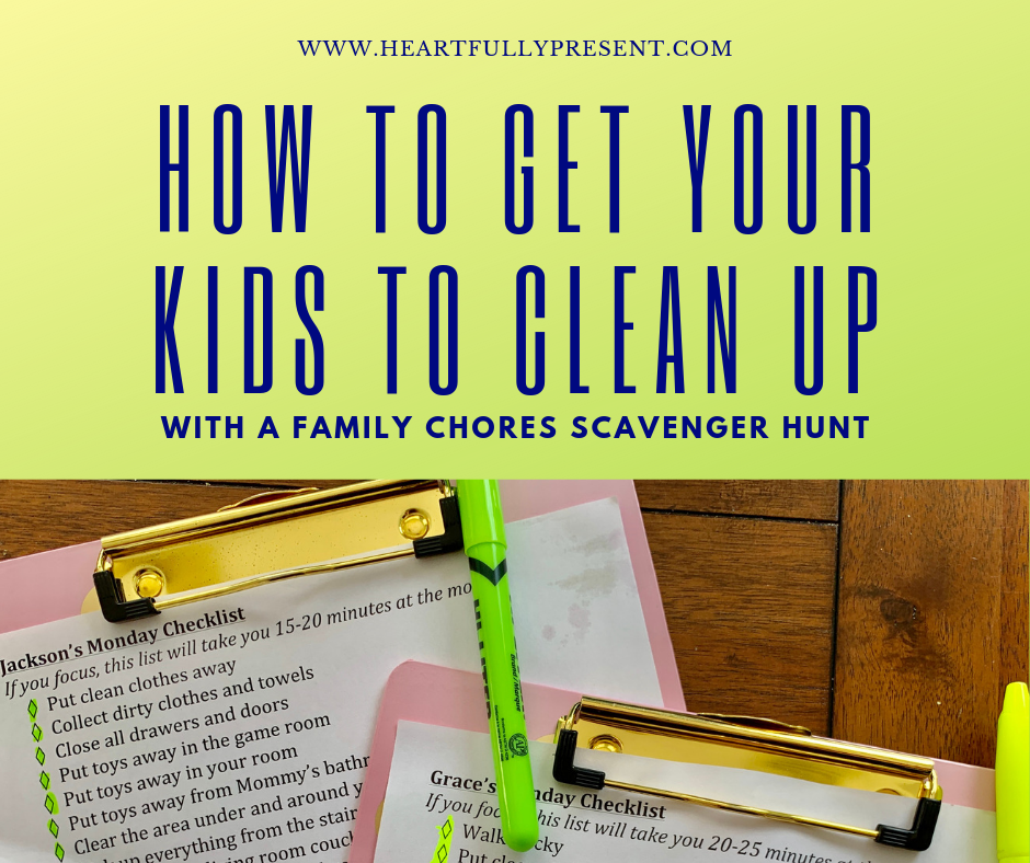 how to get your kids to do chores|chores checklist|chores scavenger hunt