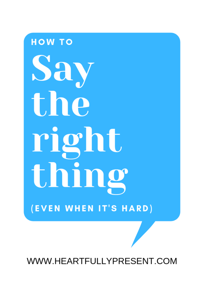 Say the right thing | How to say the right thing speech bubble | Text message graphic