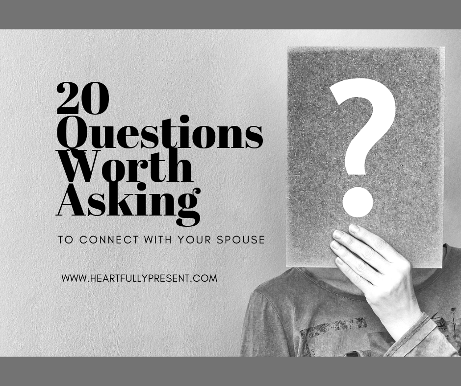 20 Questions for Marriage | Affair-proof your marriage | woman asking questions