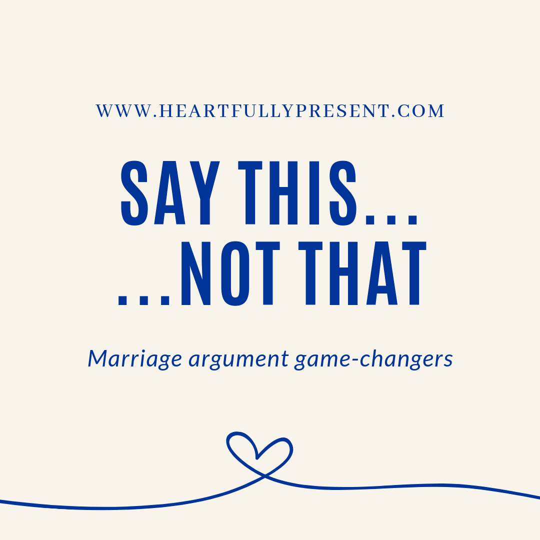 Arguments in marriage   marriage conflict   say this not that