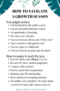 Seasons change | Season of growth | Quick tips for navigating a growth season