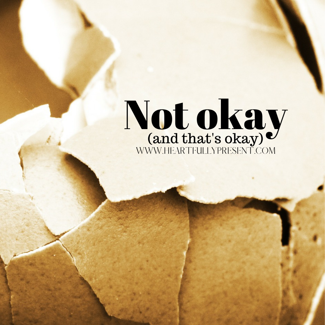 Not okay (and that's okay) | grief | broken eggshells | grief in marriage | child loss