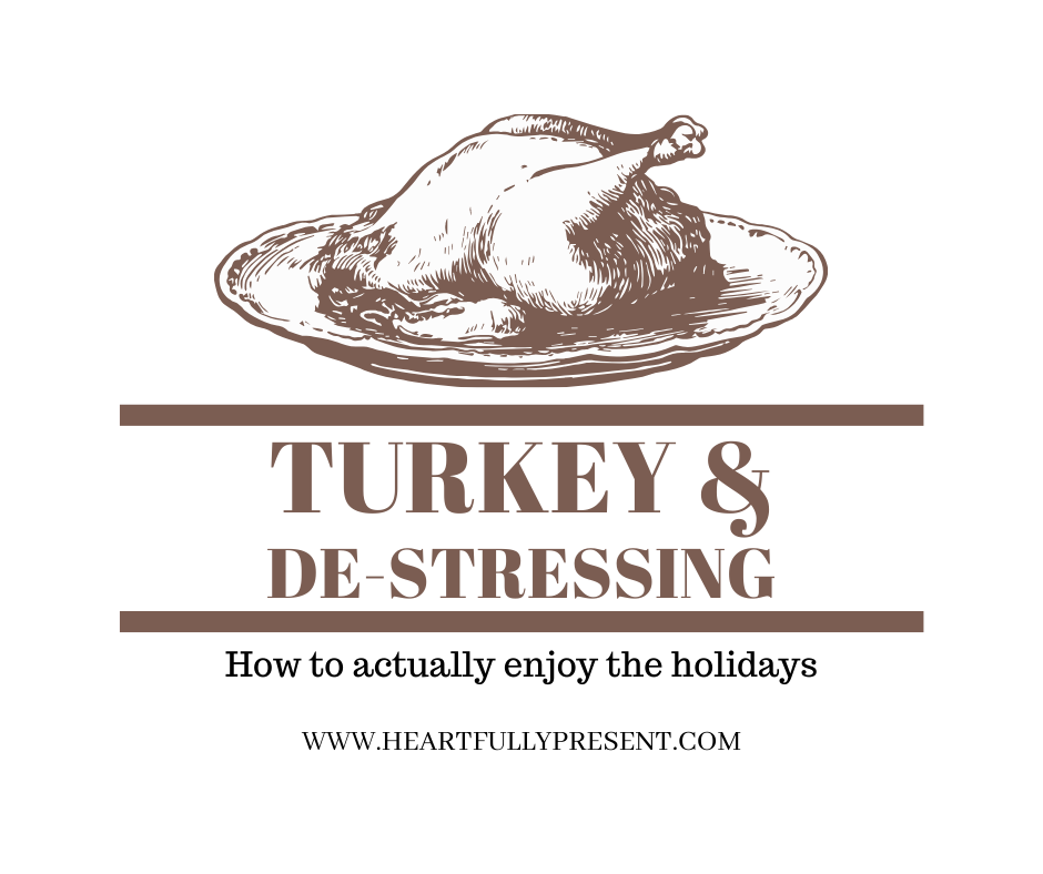 Turkey | holiday stress | tips for managing holiday stress