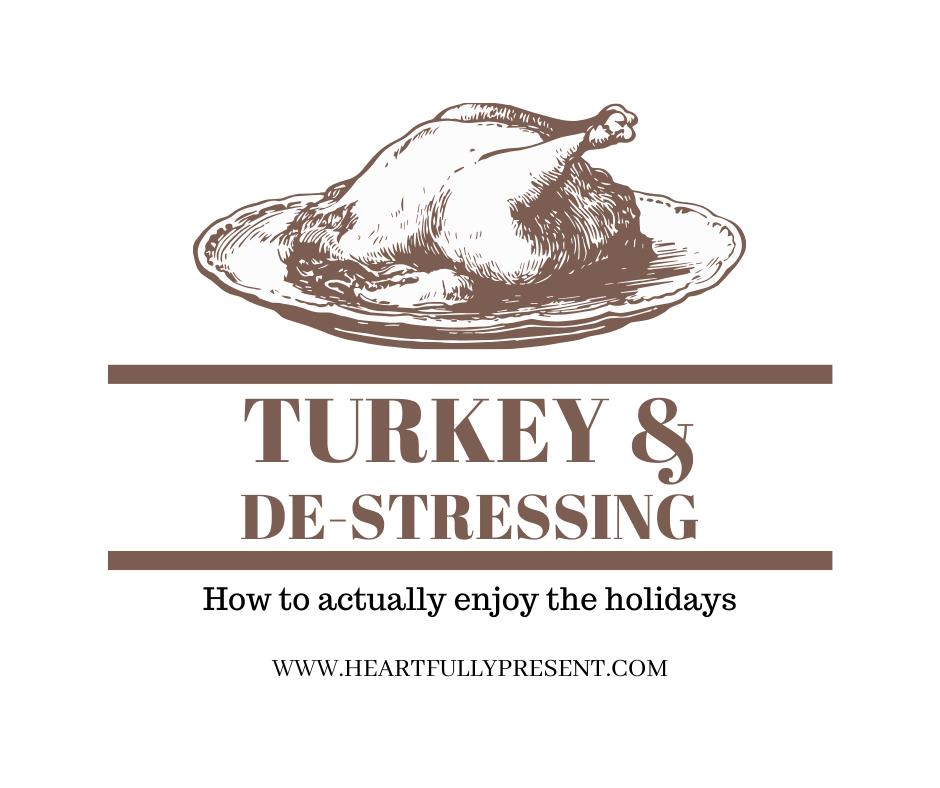 Turkey   holiday stress   tips for managing holiday stress