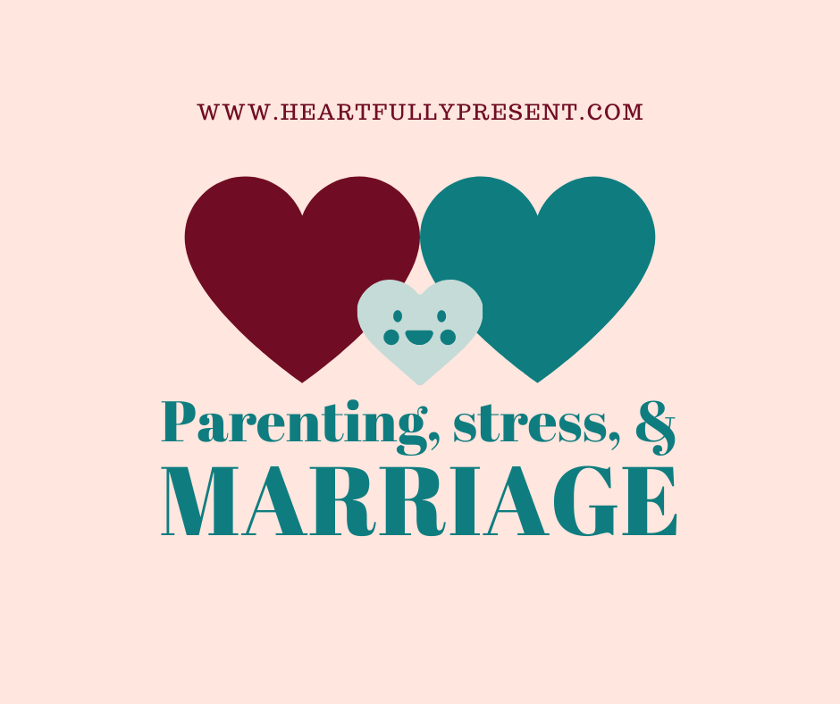 stress of parenting on marriage