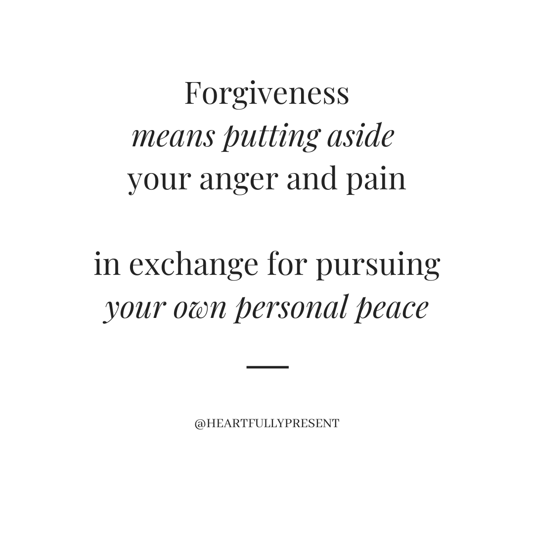 Set aside your anger and pain in exchange for pursuing your own personal peace, black text on white background