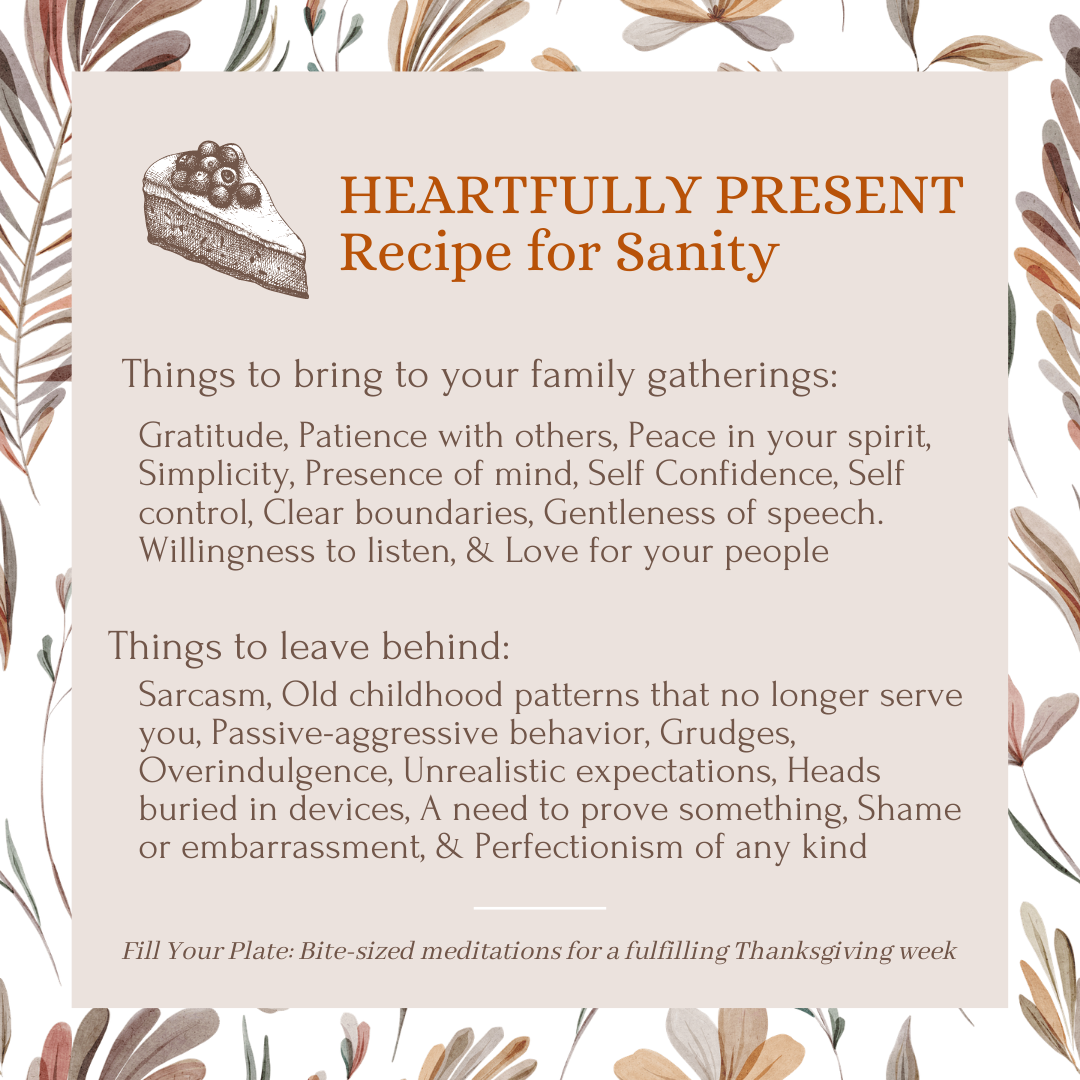 Recipe #3 for Sanity | Things to bring to family gatherings and what to leave behind