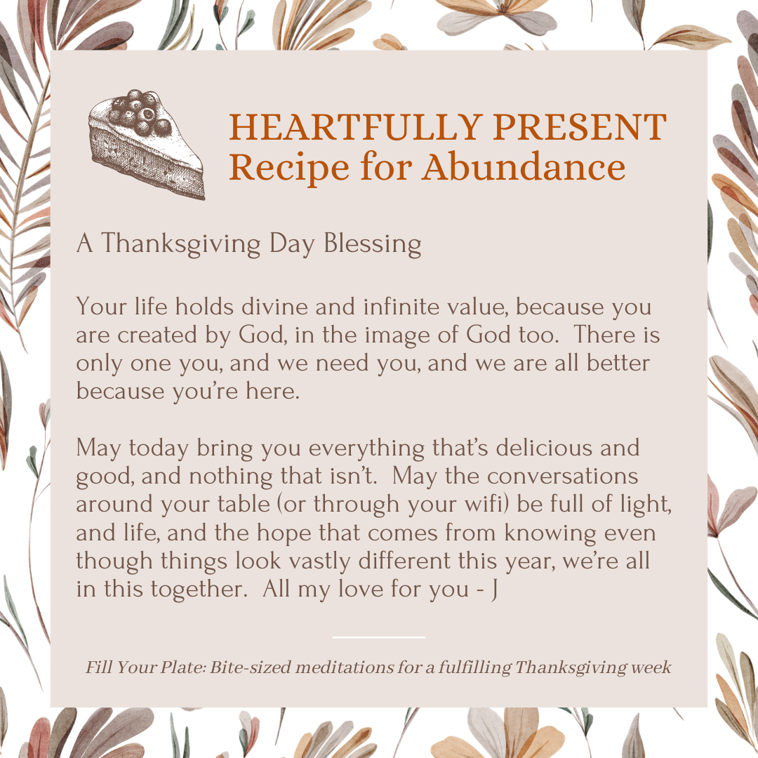 Fill Your Plate Recipe #4 for Abundance | a Thanksgiving Day Blessing