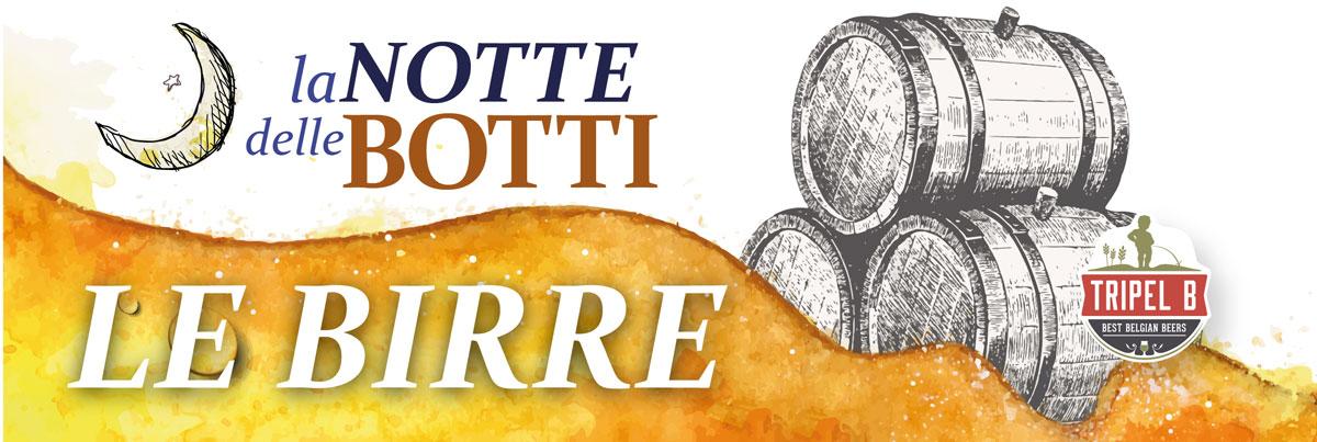 La Notte delle Botti: la grande festa della birra in botte il 6 Gennaio 2017 da Tripel B ai Docks Dora Torino