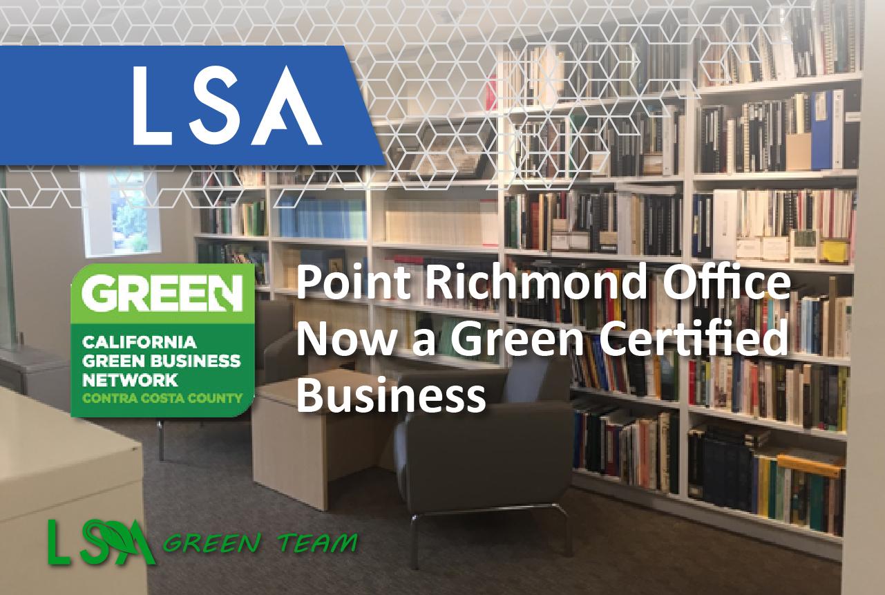 LSA Green Team: Point Richmond Office Now A Green Certified Business