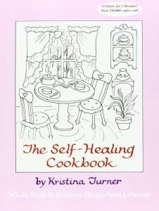 The Self-Healing Cookbook by Kristina Turner