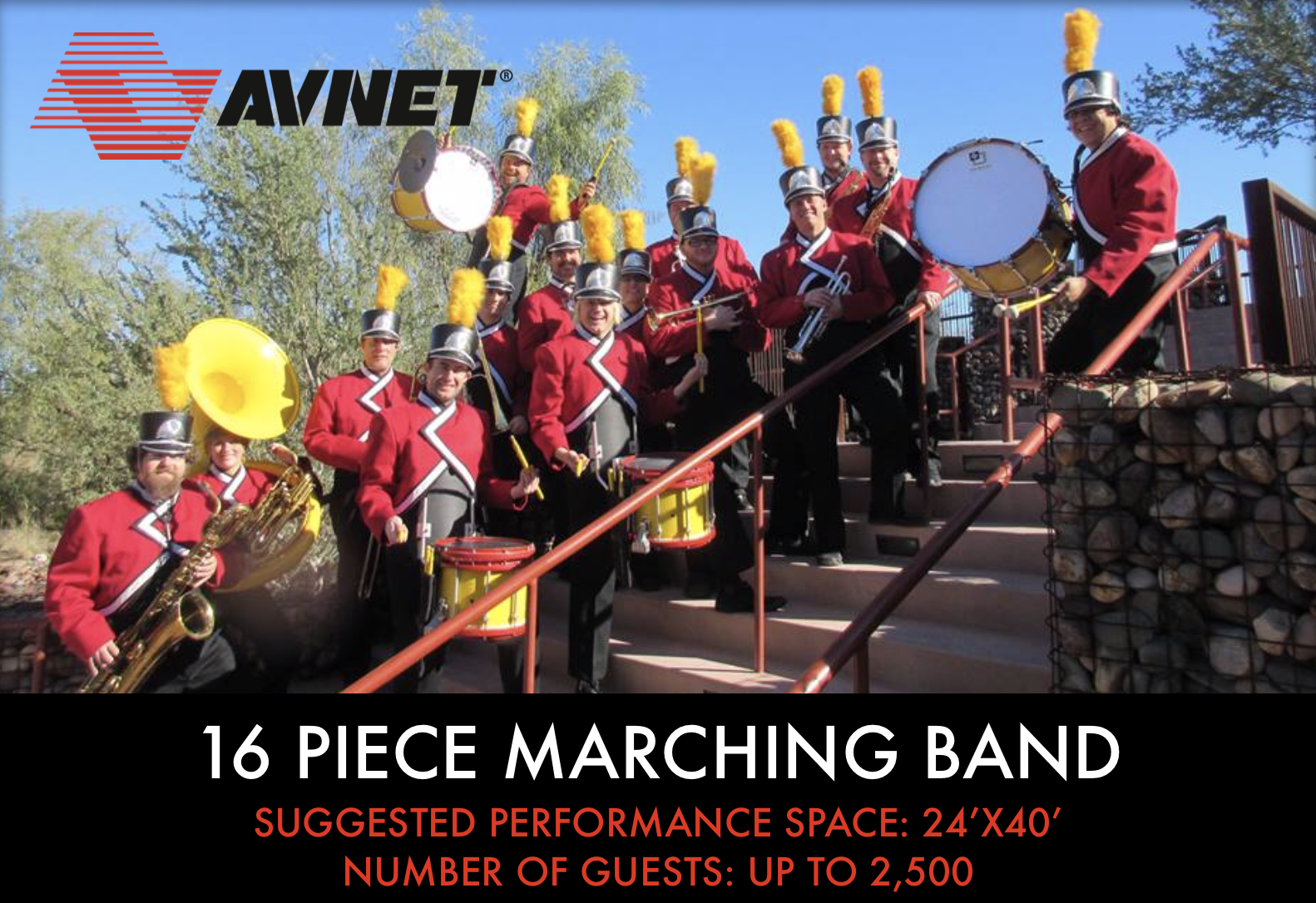 16 piece Marching Band