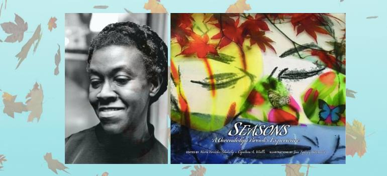 Falling for Gwendolyn Brooks — This Sunday, September 17th!
