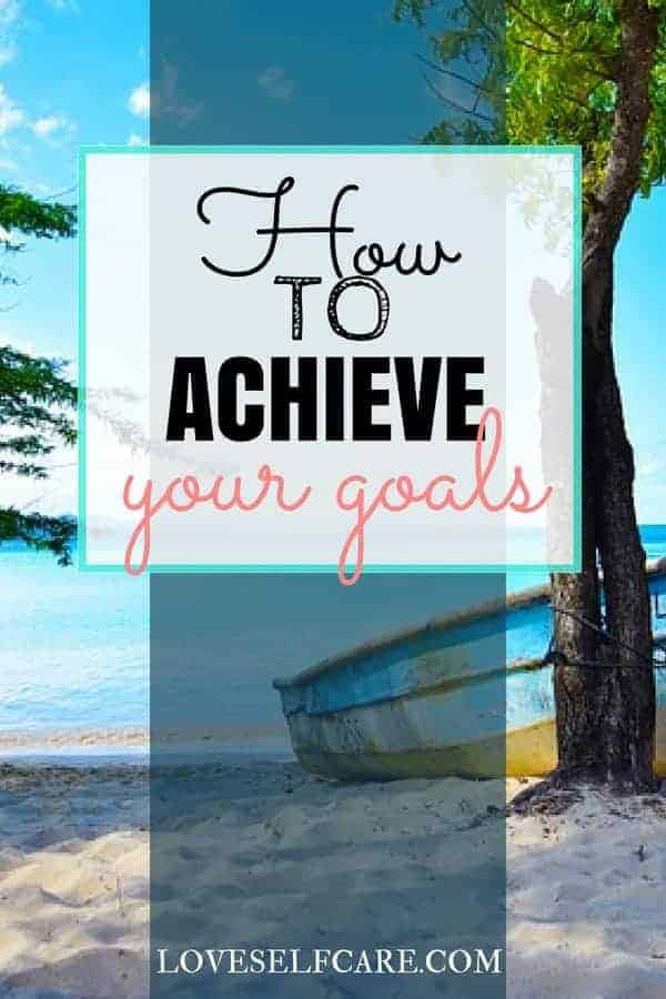 Why do some people have an easy time of achieving goals and others don't? It is just a matter of learning how to achieve them, step by step. In this easy guide to achieving your goals, you'll learn how to do it too! https://loveselfcare.com/how-to-achieve-your-goals-step-by-step/