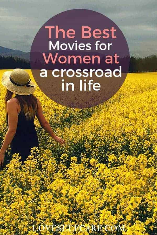 Best Movies Women at Crossroads in Life
