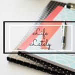 Life Lately #2