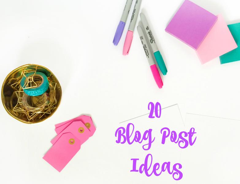 20 Blog Post Ideas