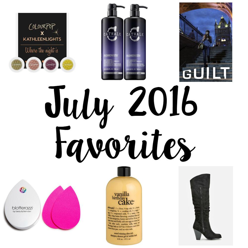 julyfavorites2016