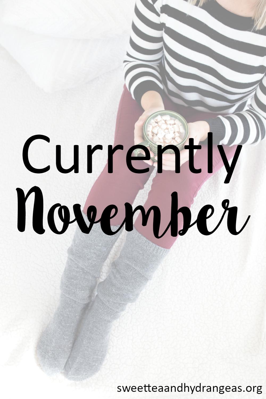 Currently November