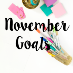 November 2016 Goals/Intentions