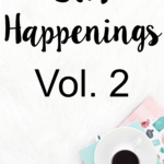 STH Happenings// Vol. 2