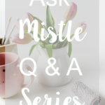 Ask Mistle