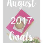 August 2017 Goals