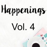 STH Happenings// Vol. 4