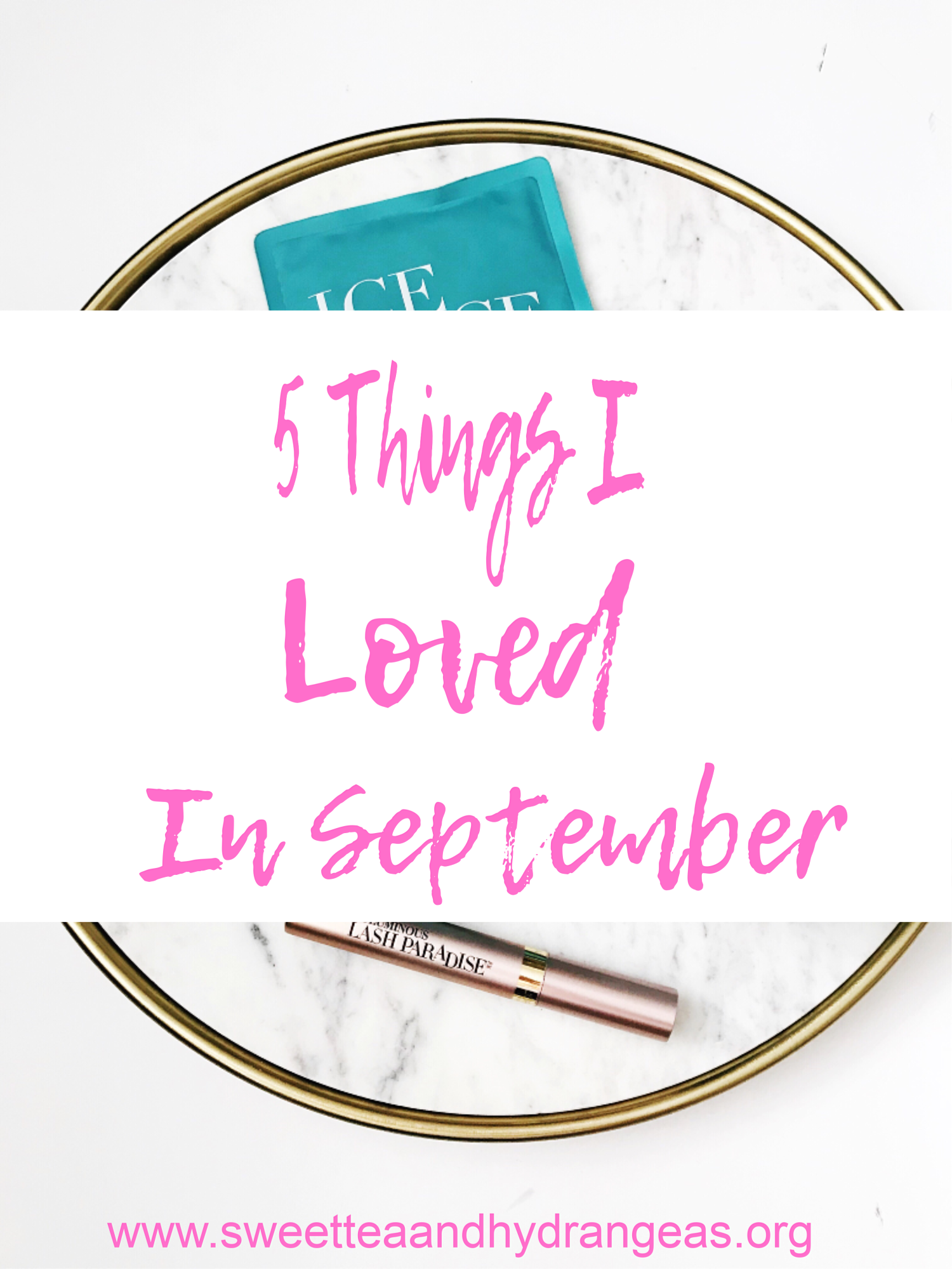 5 Things I Loved In September