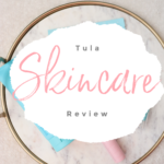 Tula Skin Care Review: Is It Worth The Hype?