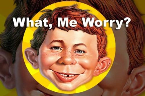 What Me Worry