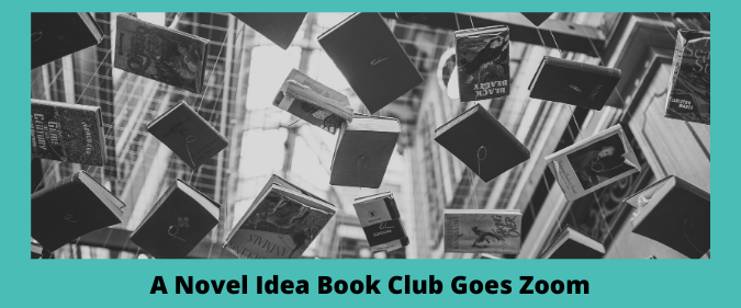 a novel idea book club goes zoom