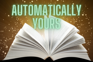 Automatically Yours
