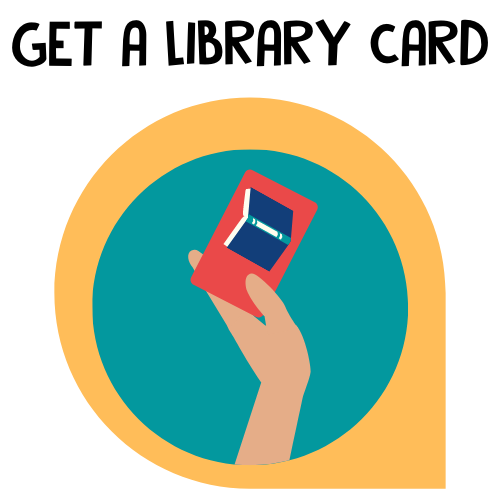 Need a library card to access all of the fantastic, free resources the Library has to offer? Start here!