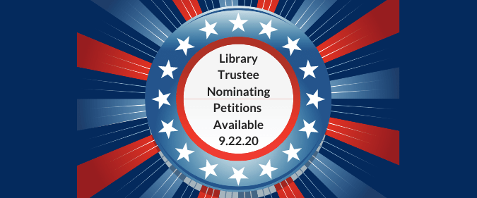 Nominating petitions available for library trustee.