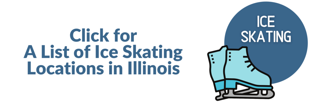 Text saying Click for A List of Ice Skating Locations in Illinois with Ice Skate image