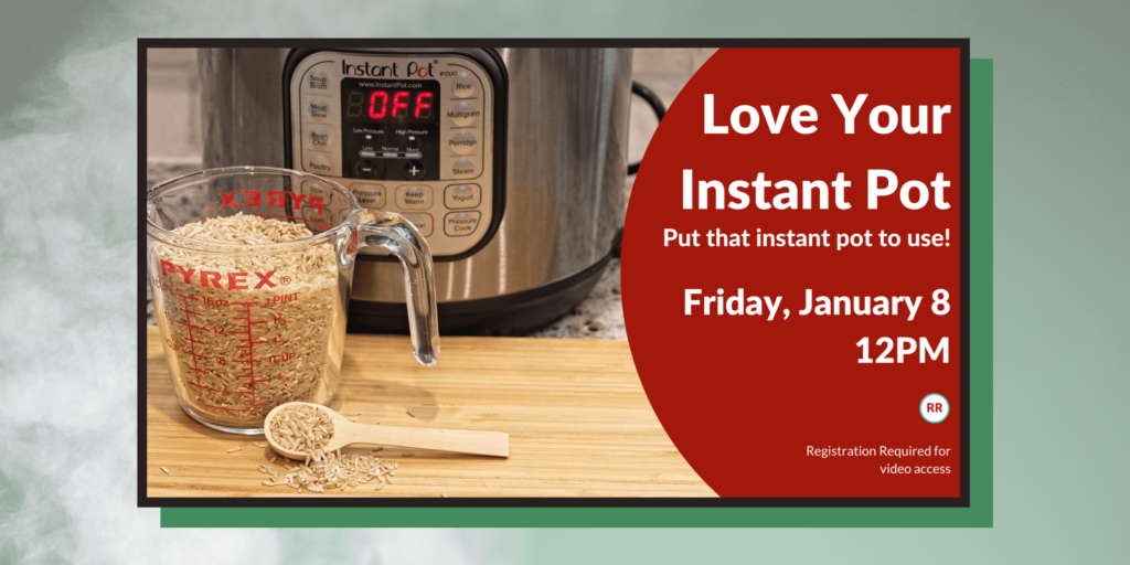 Photo of flyer for Instant pot program on January 8th at 12pm