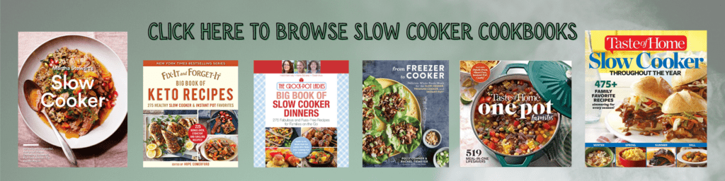 Click here to browse slow cooker cookbooks